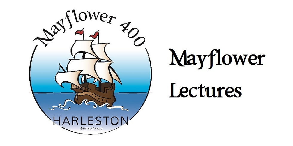 Mayflower Lecture: A Family from Harleston, The Fullers