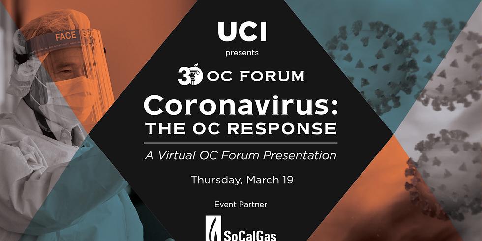 Coronavirus: The OC Response \\ A Virtual OC Forum Presentation