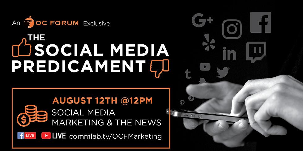 The Social Media Predicament E2: Social Media Marketing & The News