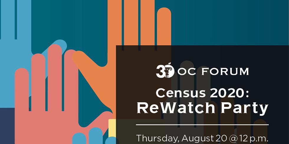 Census 2020: ReWatch Party
