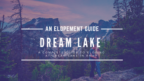 How to Elope at Dream Lake - A guide for elopements, weddings, and engagements
