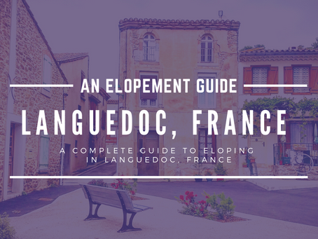 Why You Should Elope to the Languedoc, France