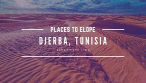 Why You Should Elope to Djerba, Tunisia