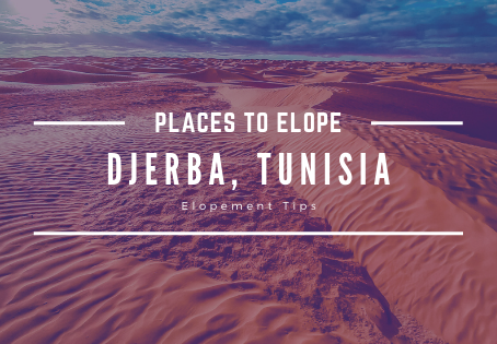 Why You Should Elope to Djerba, Tunisia