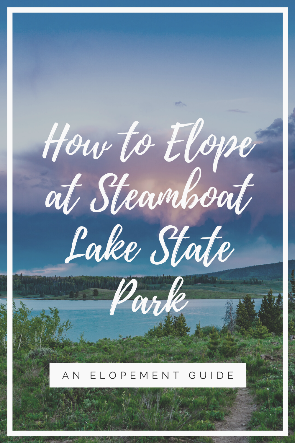 Are you looking for elopement destination ideas? We've brained stormed the best places to elope. Check out Steamboat Lake State Park in Colorado! This is a perfect location for adventure elopements.