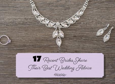 17 Recent Brides Share Their Best Wedding Advice