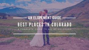 The Best Places to Elope In Colorado - Updated for 2021