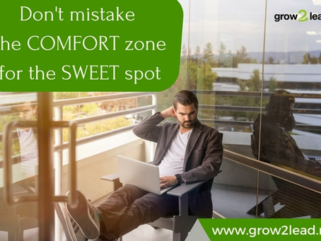 Mistaking the Comfort Zone for the Sweet Spot
