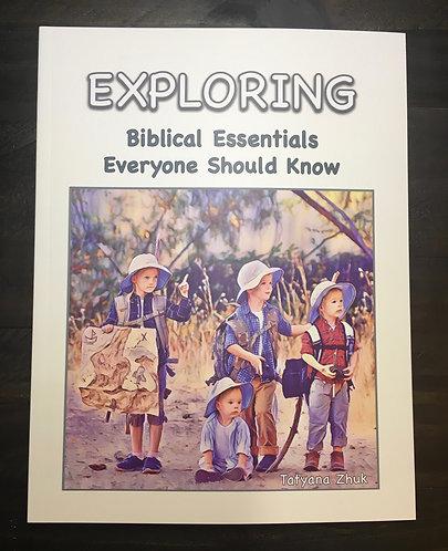 EXPLORING Biblical Essentials Everyone Should Know