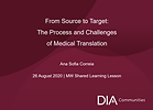 Drug Information Association - From Source to Target - The Process and Challenges of Medical Translation