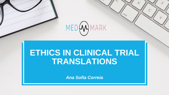 Ethics in clinical trial translations