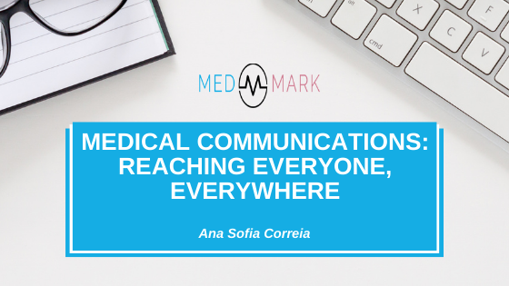 Medical communications: reaching everyone, everywhere