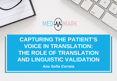 Capturing the patient's voice in translation – The role of translation and linguistic validation
