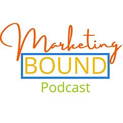 Marketing Bound Podcast