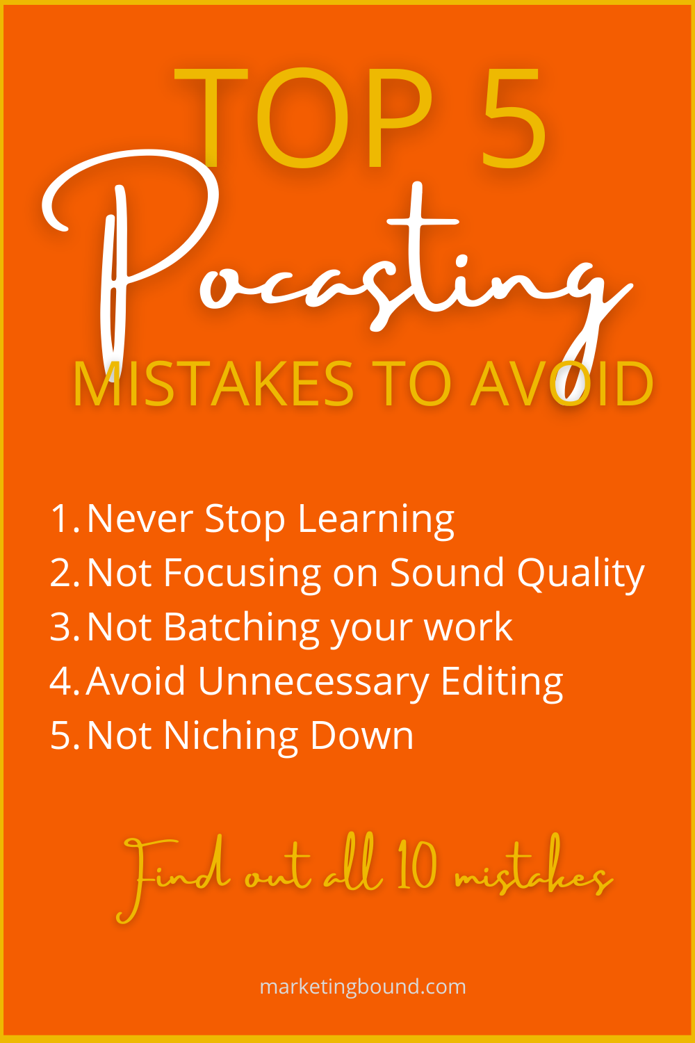 Top 5 Podcasting Mistakes to Avoid