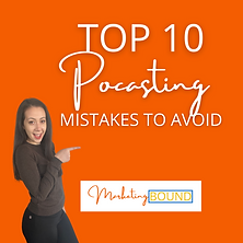 10 podcasting mistakes to avoid