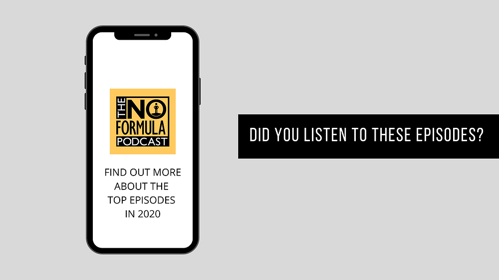 Top 5 Episodes on The No Formula Podcast