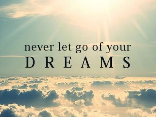 Τα όνειρά σου, η δύναμή σου