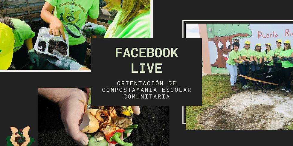 Facebook Live: Orientación Composta Manía Escolar / Comunitario
