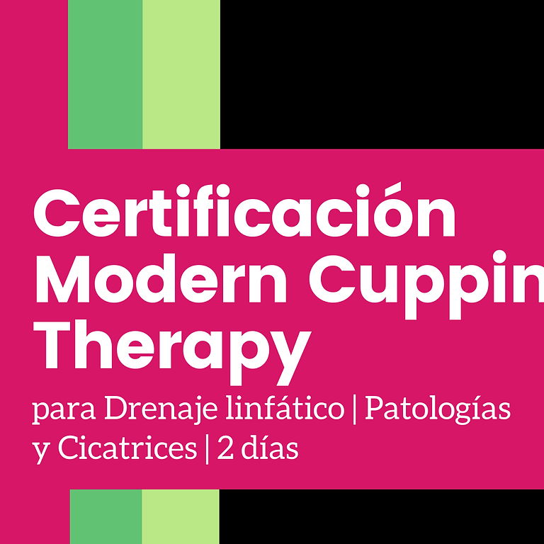 Cert. Modern Cupping Therapy | 2 días