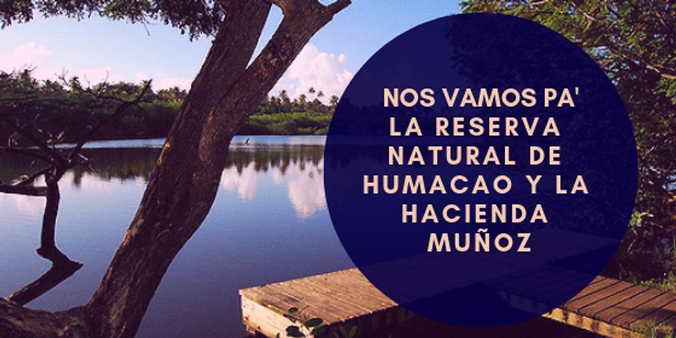 Excursión: Nos vamos pa' la Reserva y la Hacienda Muñoz
