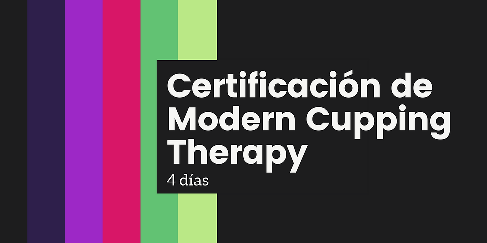 Certificación de Modern Cupping Therapy©