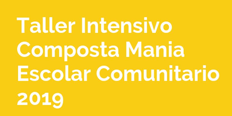 Taller intensivo Composta Mania Escolar Comunitario 2019