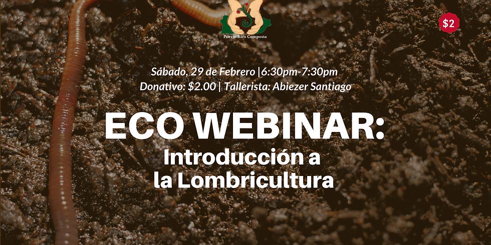 Eco webinar: Introducción a la Lombricultura