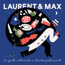 "PRESALE: Laurent & Max ""En Guete Mitenand im Räuberrestaurant"""
