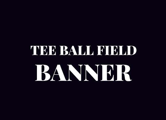 Banner - Tee Ball Field