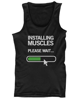 Installing Muscles Please Wait tanktop