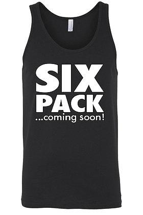 Six Pack ...Coming Soon! tanktop