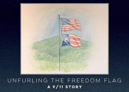"PRE-ORDER: ""Unfurling the Freedom Flag: A 9/11 Story"" (DELIVERY OPTION)"
