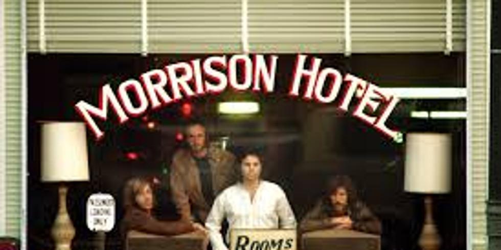 Morrison Hotel Live Stream