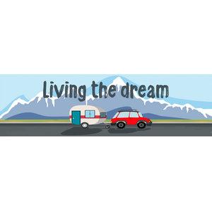 Bumper Sticker, 22x6cm - Living the Dream - Snow - Nomad,Car,Caravan,Motorhome