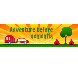 Bumper Sticker, 22x6cm - Adventure Before Dementia - Car,Caravan,Motorhome,Nomad
