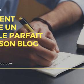 Comment écrire un article parfait pour son blog - Joseph BTD - France
