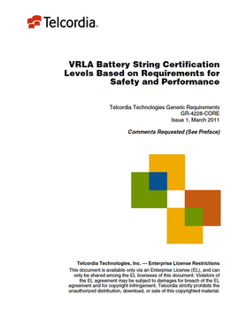 VRLA Battery String Certificatiojn Levels Based on Requirements for Safety and Performance