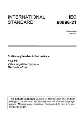 IEC 60896-21 Stationary lead-acid batteries - Part 21: Valve regulated types - Methods of test