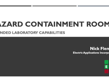 Electric Applications Incorporated new Hazard Containment Room.