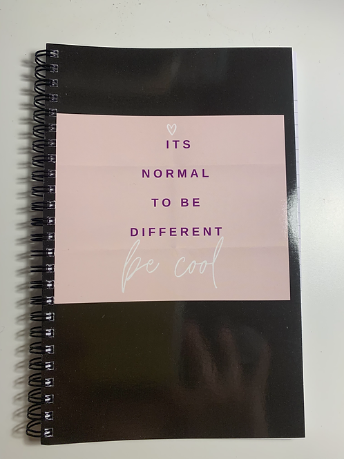 """""""Its Normal to be Different"""" Notebook"""