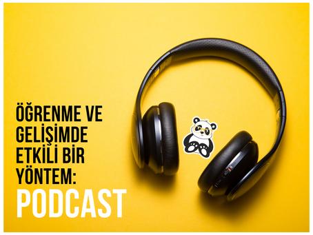 Öğrenme ve Gelişimde Etkili Bir Yöntem: Podcast