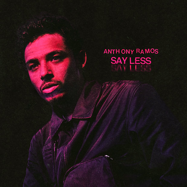 Anthony Ramos_Say Less_Single Cover.jpg