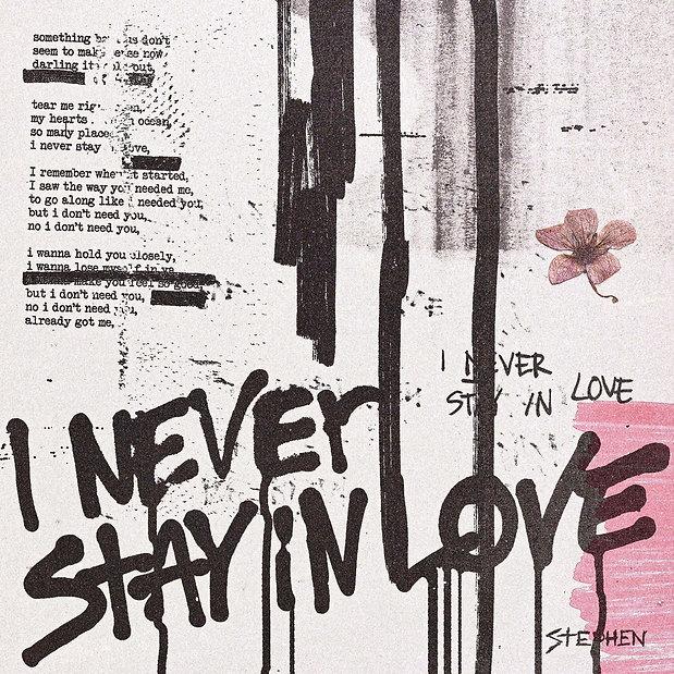 Stephen - I Never Stay In Love, Stijn van Hapert, Graphic Design, Album Cover, Design, Artwork