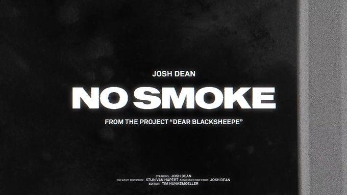 Josh Dean No Smoke Design by Stijn van Hapert Creative Director and Designer