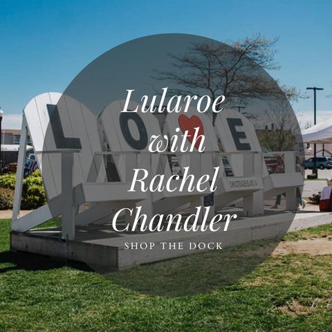 Lularoe with Rachel Chandler
