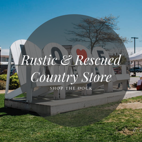 Rustic & Rescued Country Store