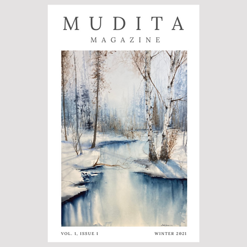 Mudita Magazine, Winter 2021 Issue