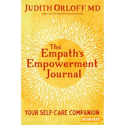 Empath's Empowerment Journal: Your Self Care Companion