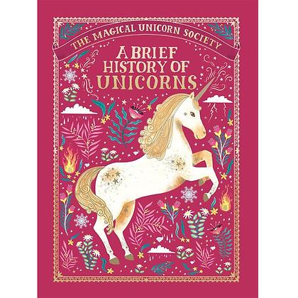 A Brief History of Unicorns: Magical Unicorn Society